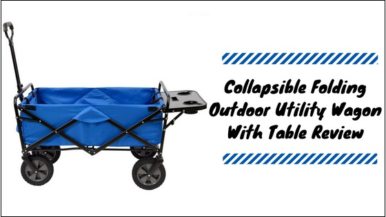 Collapsible-Folding-Outdoor-Utility-Wagon-With-Table Collapsible Folding Outdoor Utility Wagon With Table