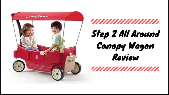 Step-2-All-Around-Canopy-Wagon Step 2 All Around Canopy Wagon