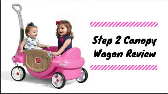 Step-2-Canopy-Wagon-Review Step 2 Canopy Wagon